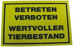 Warnschild Betreten verboten