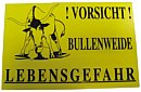 Warnschild, gelb \\Bullenwe