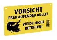 Warnschild - Freilaufender Bulle!